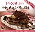 Pesach ~ Anything's Possible!
