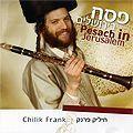 Passover in Jerusalem, Chilik Frank