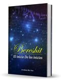 Bereshit - El Inicio de los Inicios