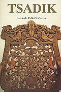 Tsadik - la vie de Rabbi Na'hman vol. II