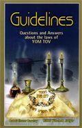 Guidelines - Yom Tov