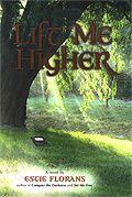 Lift Me Higher
