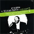 Unplugged 2, Eitan Katz