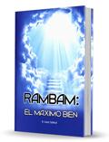 Rambam: El Máximo Bien