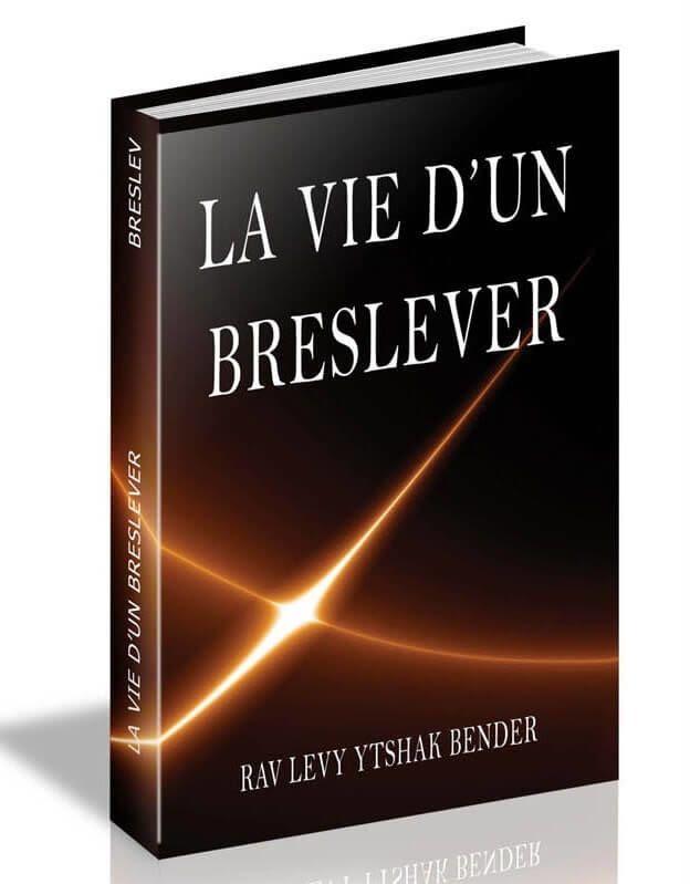 La vie d'un Breslever