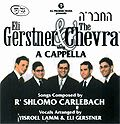 Singing Carlebach, The Chevra