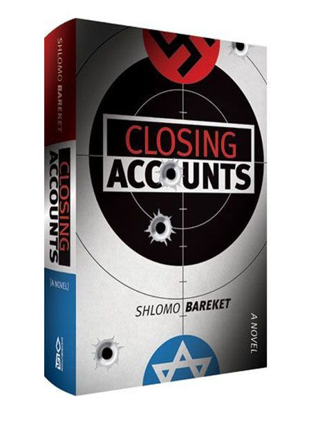 Closing Accounts - A Novel