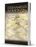 Eternamente Novios - Manteniendo Frescura en el Matrimonio