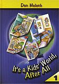 It's a Kids' World After All  Vol. 1
