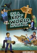 It's a Kids' World, After All  Vol. 7