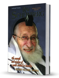 Rav Scheinberg: The Warmth and Wisdom of a Gadol Cloaked in Humility
