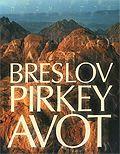 Pirkey Avot - Etica de los Padres con Comentario de Rabi Najman de Breslev