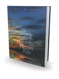 Where Earth and Heaven Kiss   Когда Небо целует Землю