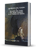 Praises of the Tzaddik and Narrator Story-  Rabbi Nachman's Trip to Israel - Spanish