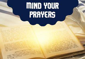 Mind Your Prayers