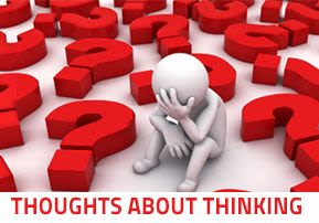 Thoughts About Thinking