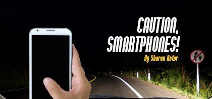 Caution, Smartphones!