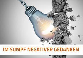 Im Sumpf negativer Gedanken