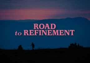Road to Refinement
