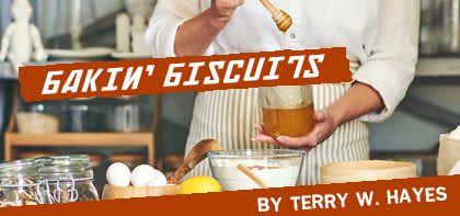 Bakin' Biscuits