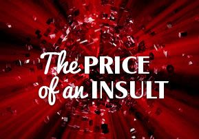 The Price of an Insult