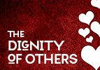 The Dignity of Others