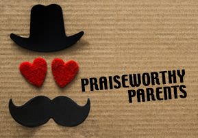 Praiseworthy Parents