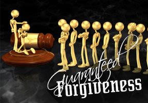 Guaranteed Forgiveness