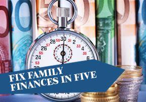 Fix Family Finances in Five