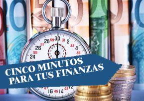 Cinco minutos para tus finanzas
