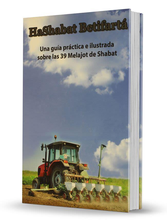HaShabat Betifartá - Guía Práctica de Shabat - Tomo 1