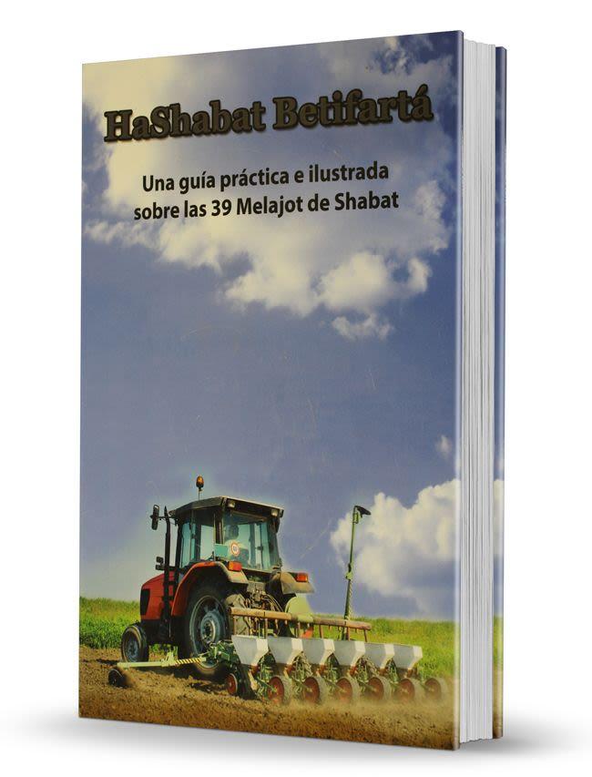 HaShabat Betifartá - Tomo 2 - Guía Práctica de Shabat