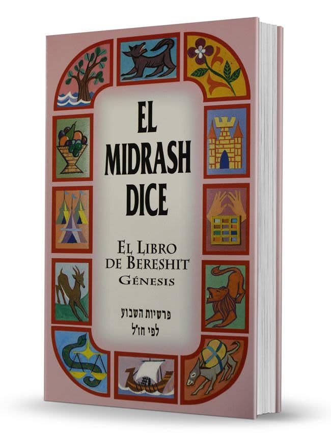 """El Midrash Dice"" - 1er Tomo - Bereshit/Génesis"