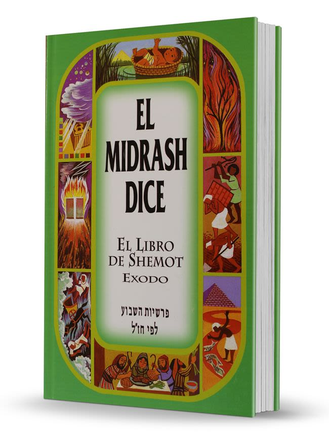 """""""El Midrash Dice"""" - 2do Tomo - Shemot/Éxodo"""