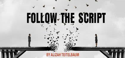 Follow the Script