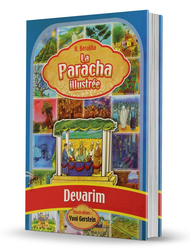 La Paracha illustrée Devarim