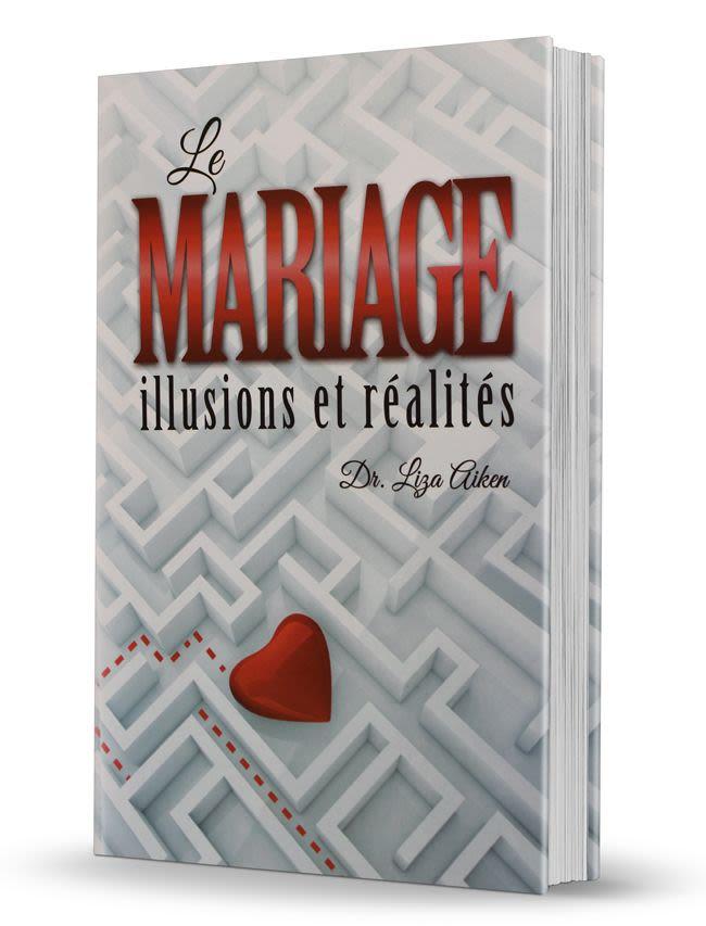 Le Mariage illusions et réalités