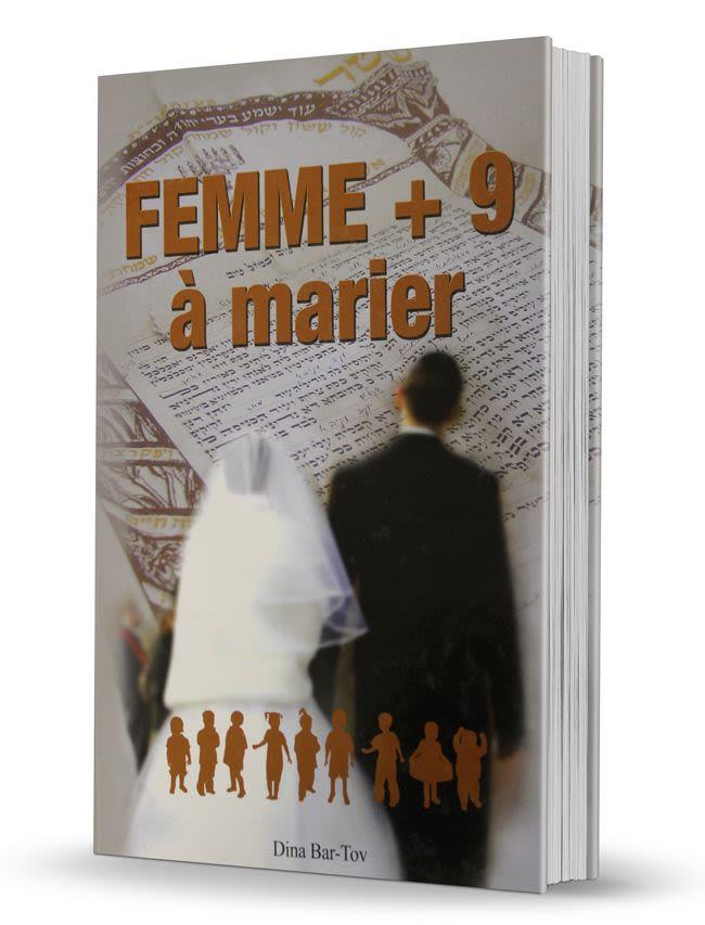 Femme à marier +9