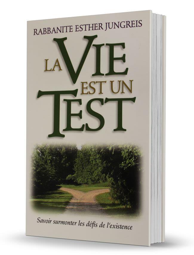 La Vie est un test