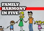 Family Harmony in Five
