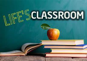 Life's Classroom