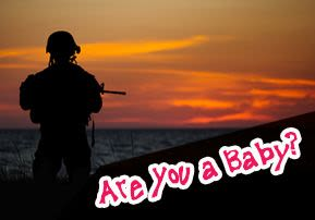 Are You a Baby?