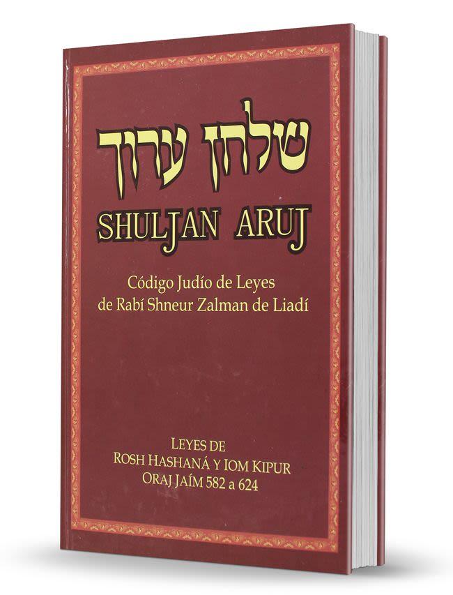 Shulján Aruj - Código de Leyes Judías del Rebe de Lubavitch. Días Solemnes