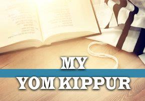 My Yom Kippur