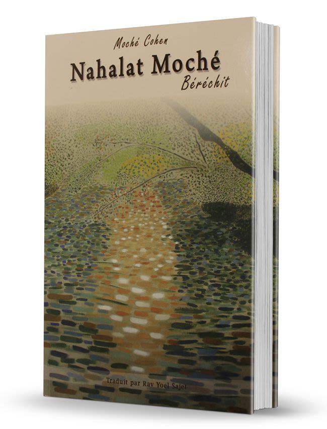 Nahalat Moché - Béréchit