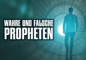 Wahre und falsche Propheten