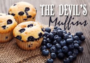 The Devil's Muffins