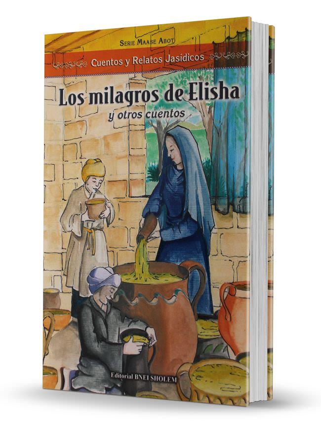 Los milagros de Elisha y otros cuentos