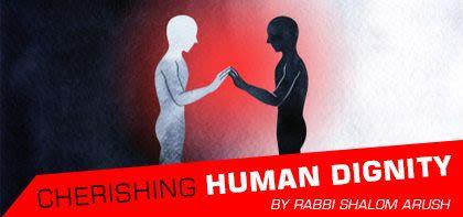 Cherishing Human Dignity