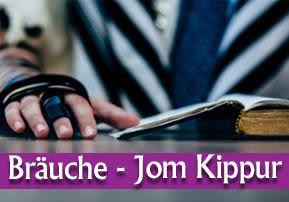 Bräuche – Jom Kippur